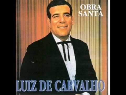 Luiz de Carvalho - Quando Estendeu Sua Mão