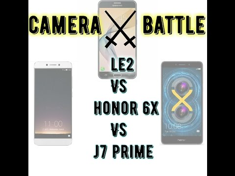 Camera Battle Le2 Vs Honor 6x Vs J7 Prime 2017/ARB.info