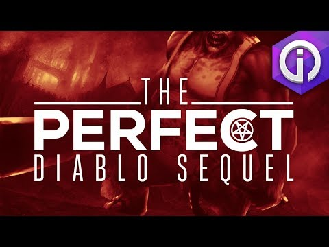 The Perfect Diablo Sequel (Diablo IV Concept / Diablo 2 Versus Diablo 3 Pt. 2)