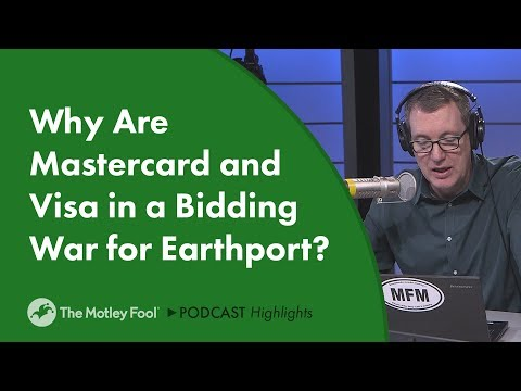 Why Are Mastercard and Visa in a Bidding War for Earthport?