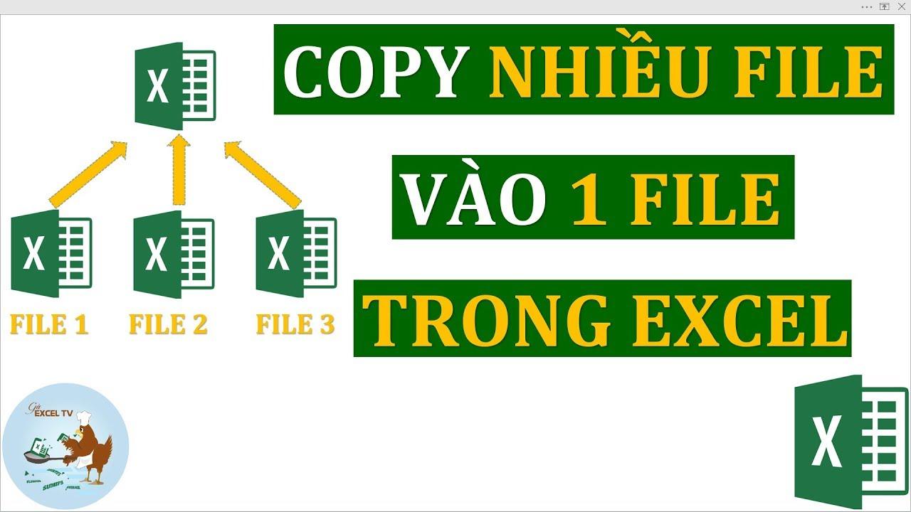 Cách gộp nhiều file excel vào một file duy nhất