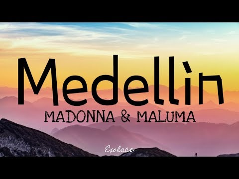 Madonna - Medellin Ft.Maluma (Letra/Lyrics)