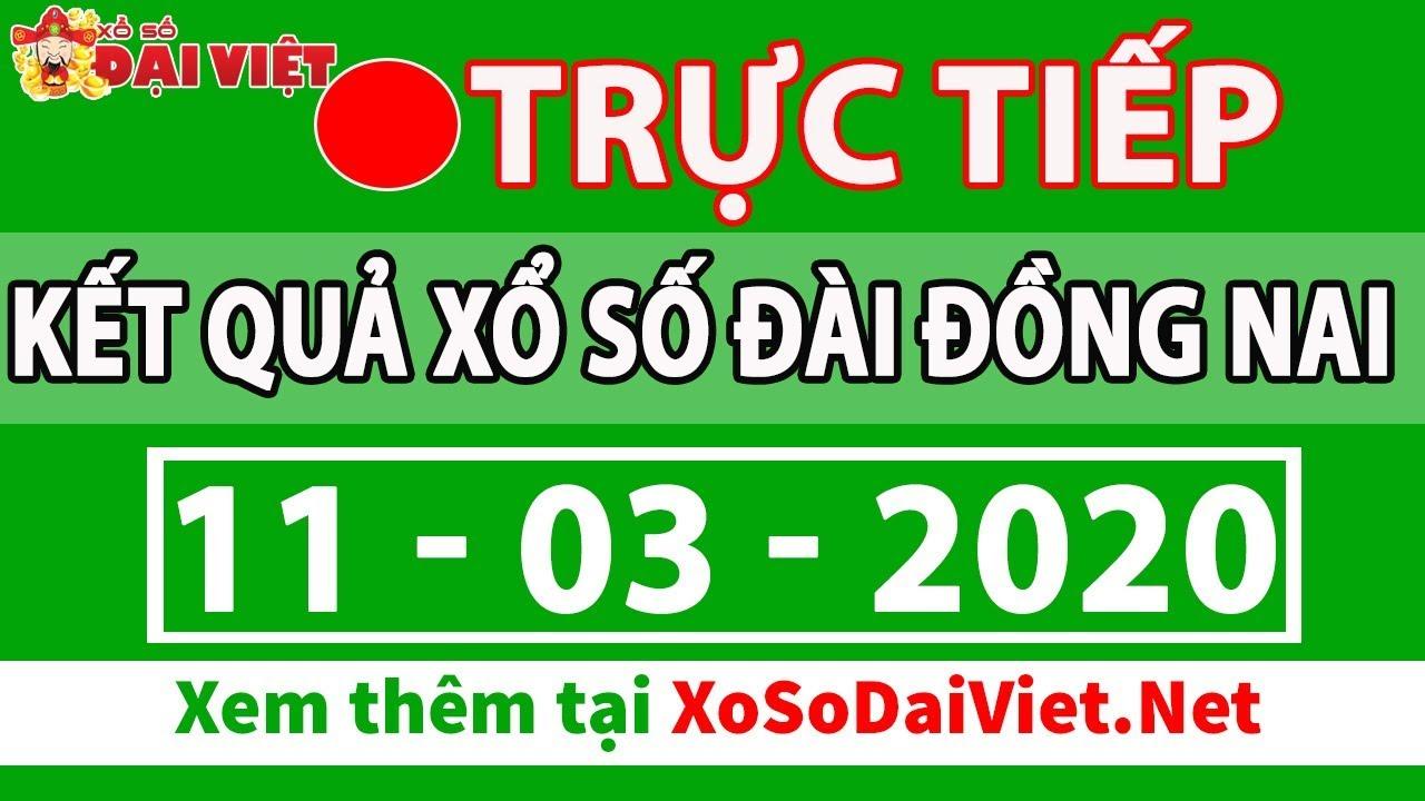 Xổ Số Đồng Nai 11/3/2020 – XSDN – SXDN – XSDNAI- Kết quả xổ số đài Đồng Nai hôm nay thứ 4