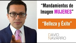 "1er Mandamiento de Imagen Ejecutiva ""Mujeres"""