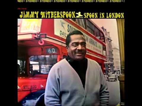 Jimmy Witherspoon  Don't come back to me