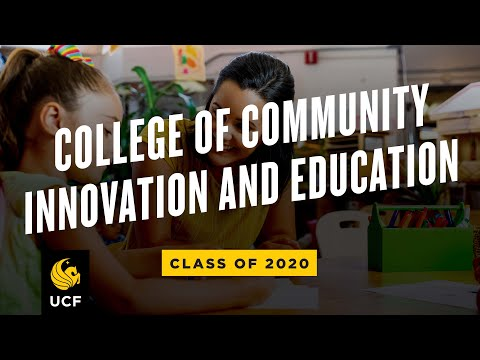 UCF College of Community Innovation and Education | Spring 2020 Virtual Commencement