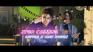 Lovv66 & May Wave$ - Stop Calling