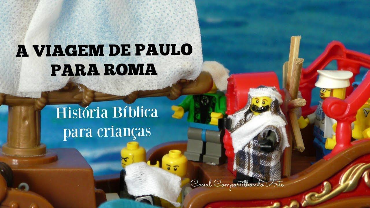 A Viagem De Paulo Para Roma Historia Biblica Compartilhando