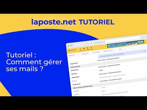 Organiser et gérer ses mails sur Laposte.net