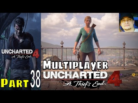 Uncharted 4 Multiplayer Part 38 Gameplay Walkthrough PS4