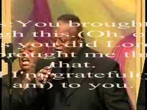 You Brought Me Through This by Rev. Timothy Wright and the New Life Tabernacle Mass Choir
