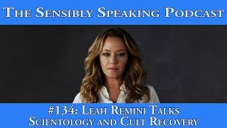 Sensibly Speaking Podcast #134: Leah Remini Talks Scientology and Cult Recovery thumbnail