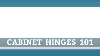 Choosing the Right Cabinet Hinge - Rockler Woodworking