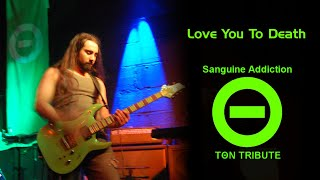 Love You To Death - Type O Negative (Tribute by Sanguine Addiction) @ Led Slay 2010
