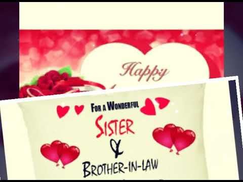 Happy Marriage Anniversary My Sister And Brother In Low Anniversary Best Wishes Video Youtube