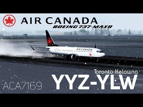 P3Dv4 1] 737max Air Canada 7169 | Toronto -Kelowna | Beautiful