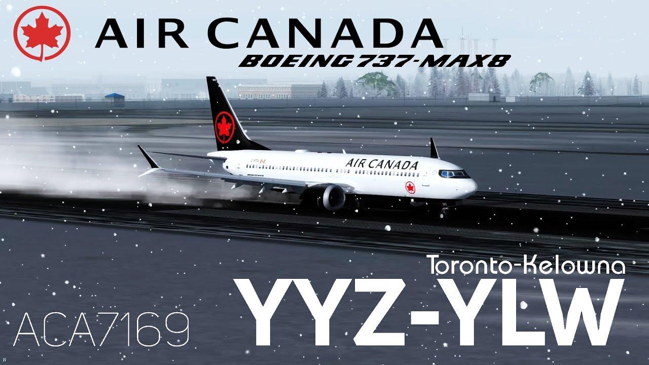[P3Dv4 1] 737max Air Canada 7169 | Toronto -Kelowna | Beautiful Locations
