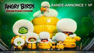 Angry Birds : Copains Comme Cochons - Bande-annonce 1 - VF
