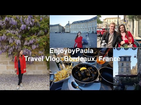 Travel Vlog to Bordeaux, France