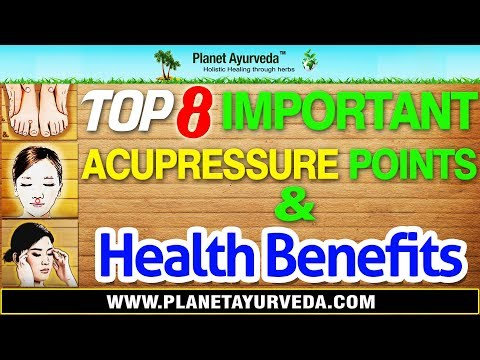 Top 8 Most Important Acupressure Points & Health Benefits