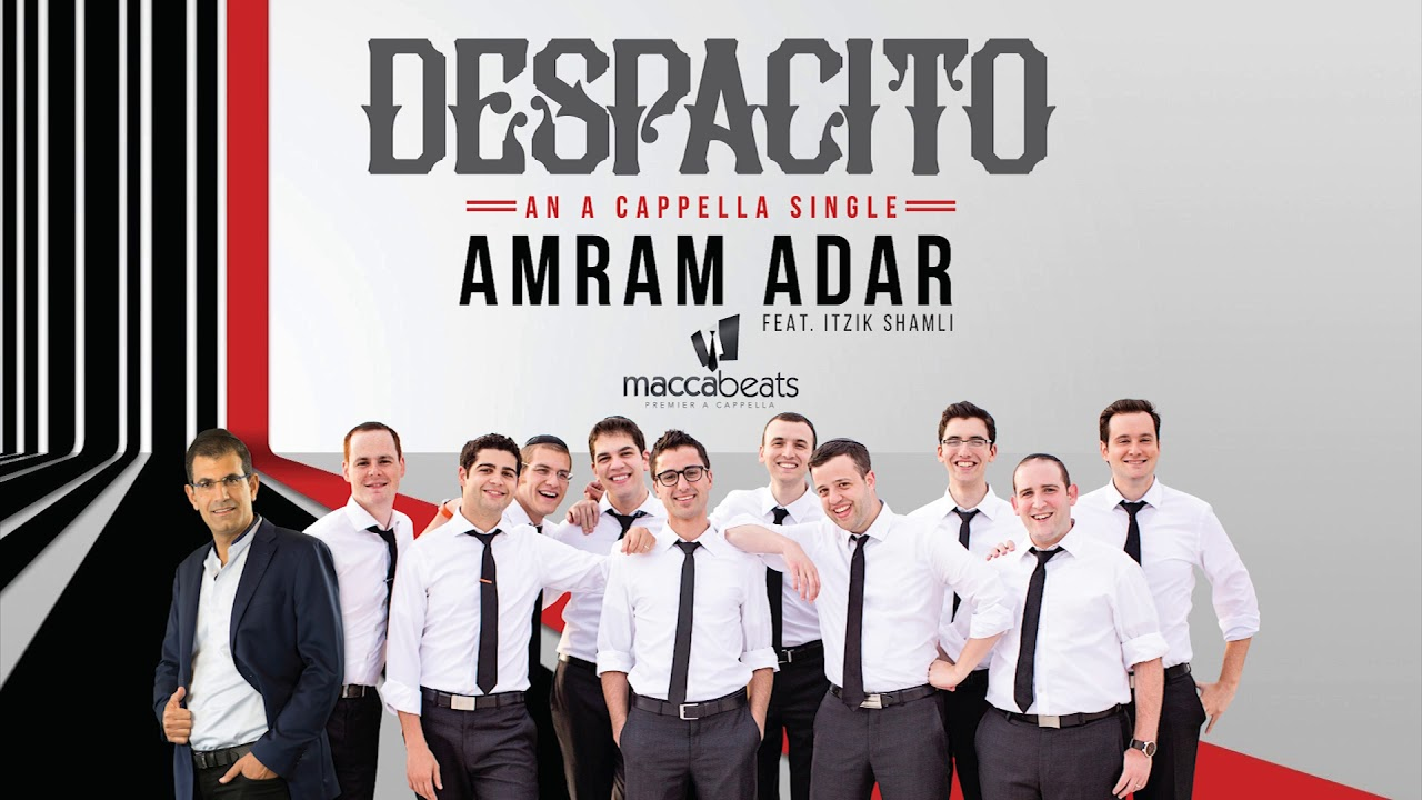 Amram Adar Feat. Itzik Shamli & The Maccabeats