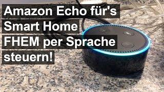 Video Alexa + FHEM: So steuert man FHEM mit dem Amazon Echo! download MP3, 3GP, MP4, WEBM, AVI, FLV November 2017