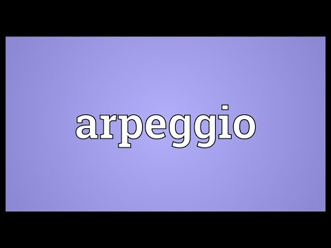 Arpeggio Meaning