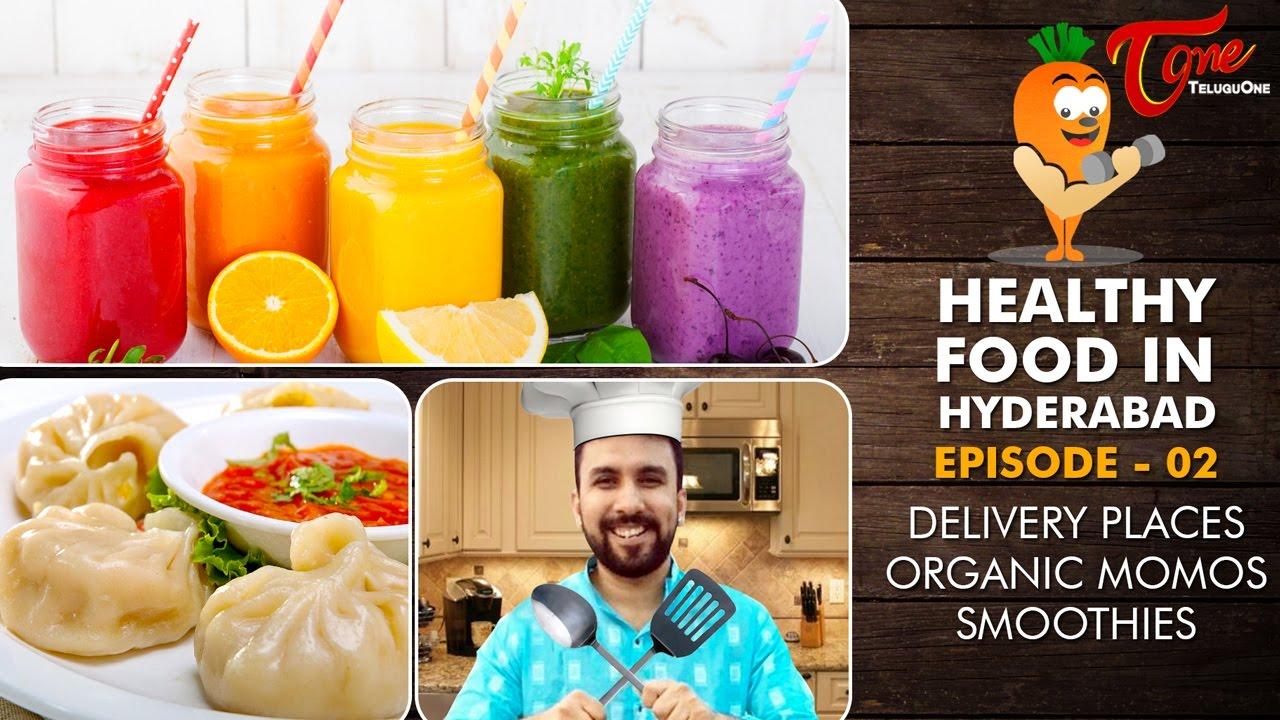 Healthy Food Home Delivery Hyderabad