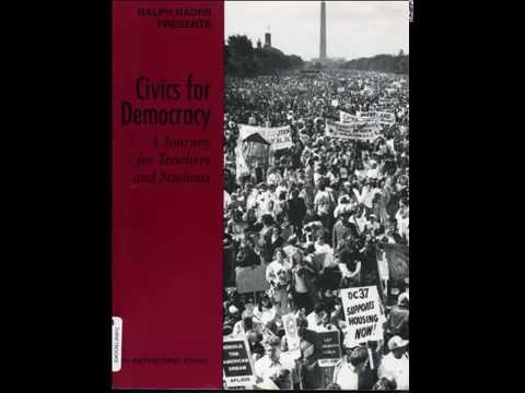 Ralph Nader Presents Civics for Democracy (Part 1) Profiles of Students in Action