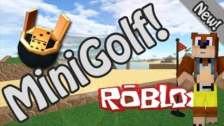 Roblox - MINI GOLF SESSION!!