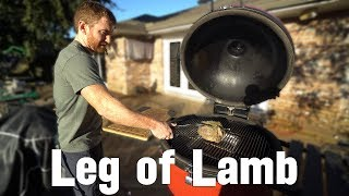 Grilled Leg of Lamb - Kamado Joe / BGE Leg of Lamb
