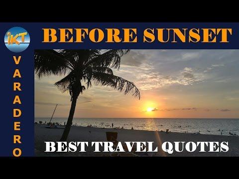 Varadero Beach Before Sunset | Best Travel Quotes
