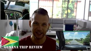 GUYANA Travel Advice / Backpacking Experience / Tour Review / My Opinion and Impressions