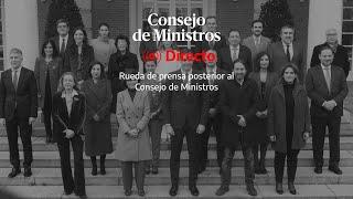 🔴  DIRECTO | Rueda de prensa posterior al Consejo de Ministros