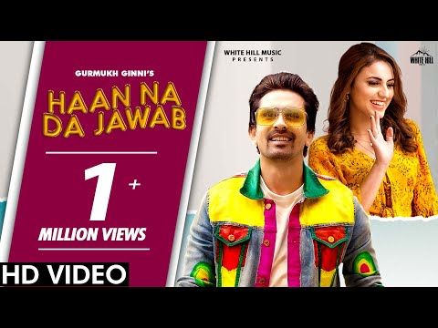 Haan Na Da Jawab (Official Video) | Gurmukh Ginni | New Song 2020 | White Hill Music