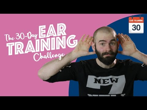 NEW: The 30 Day Ear Training Challenge