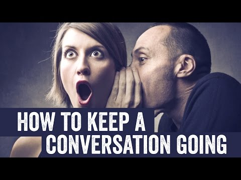 "33 Conversation ""Continuers"" To Keep A Conversation Going"