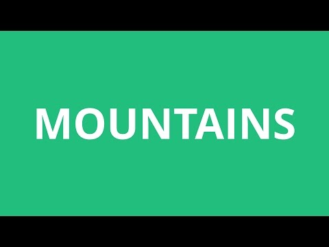 How To Pronounce Mountains - Pronunciation Academy