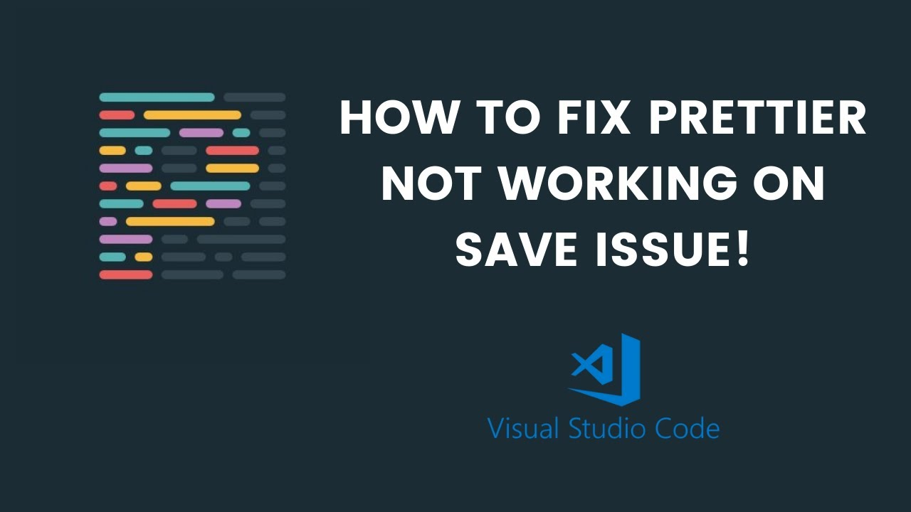 How to fix Prettier Extension not working issue in VS CODE