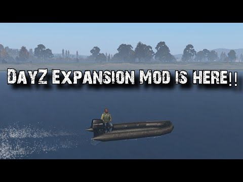 DayZ Expansion Mod Is FINALLY HERE (First Look)