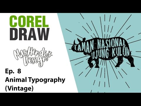 MHD - Tutorial Corel Draw #8 - Animal Typography (Vintage)