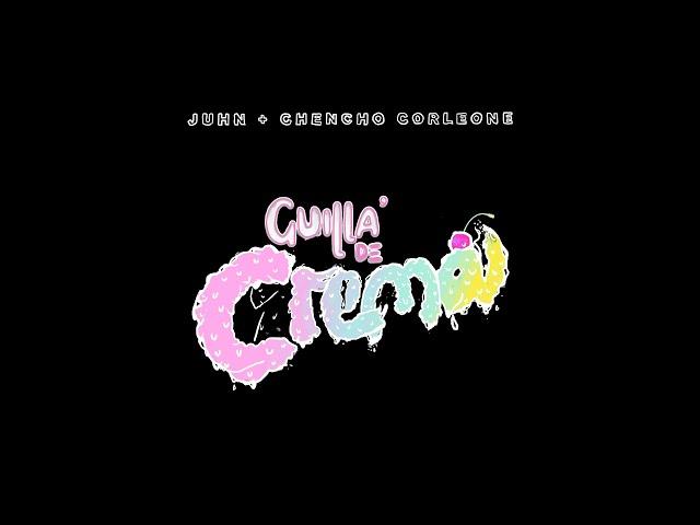 Chencho Corleone x @Juhn - Guilla de Crema (Video Oficial)