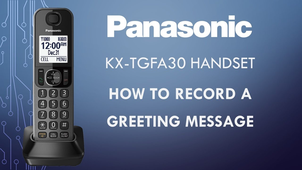 Panasonic telephone kx tgfa30 how to record a greeting message panasonic telephone kx tgfa30 how to record a greeting message m4hsunfo
