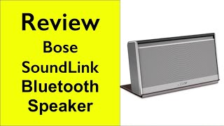 Review of Bose Soundlink Wireless Mobile Speaker