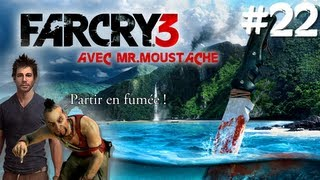 #22 Far Cry 3 - PROBLÈME DE PLANTATIONS !