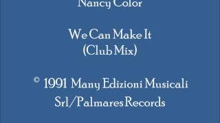 Nancy Color - We Can Make It (Club Mix - Piano)