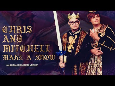 Chris and Mitchell Make a Show