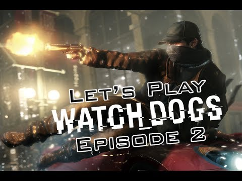 Watch Dogs | Let's Play | EP 2 | Fighting Crime Like A Boss!