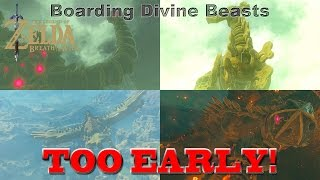 Zelda: Breath of the Wild - Attempting to Board Divine Beasts TOO EARLY! [SPOILERS]