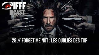 PIFFFcast 28 - Forget Me Not Les Oubliés Des Top